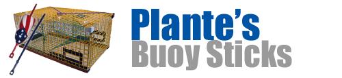 Plante Buoy Sticks